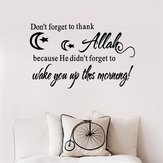 Islamic Wall Decor Sticker Don't Forget to Thank ALLAH Vinyl Art Decal Wall Decor